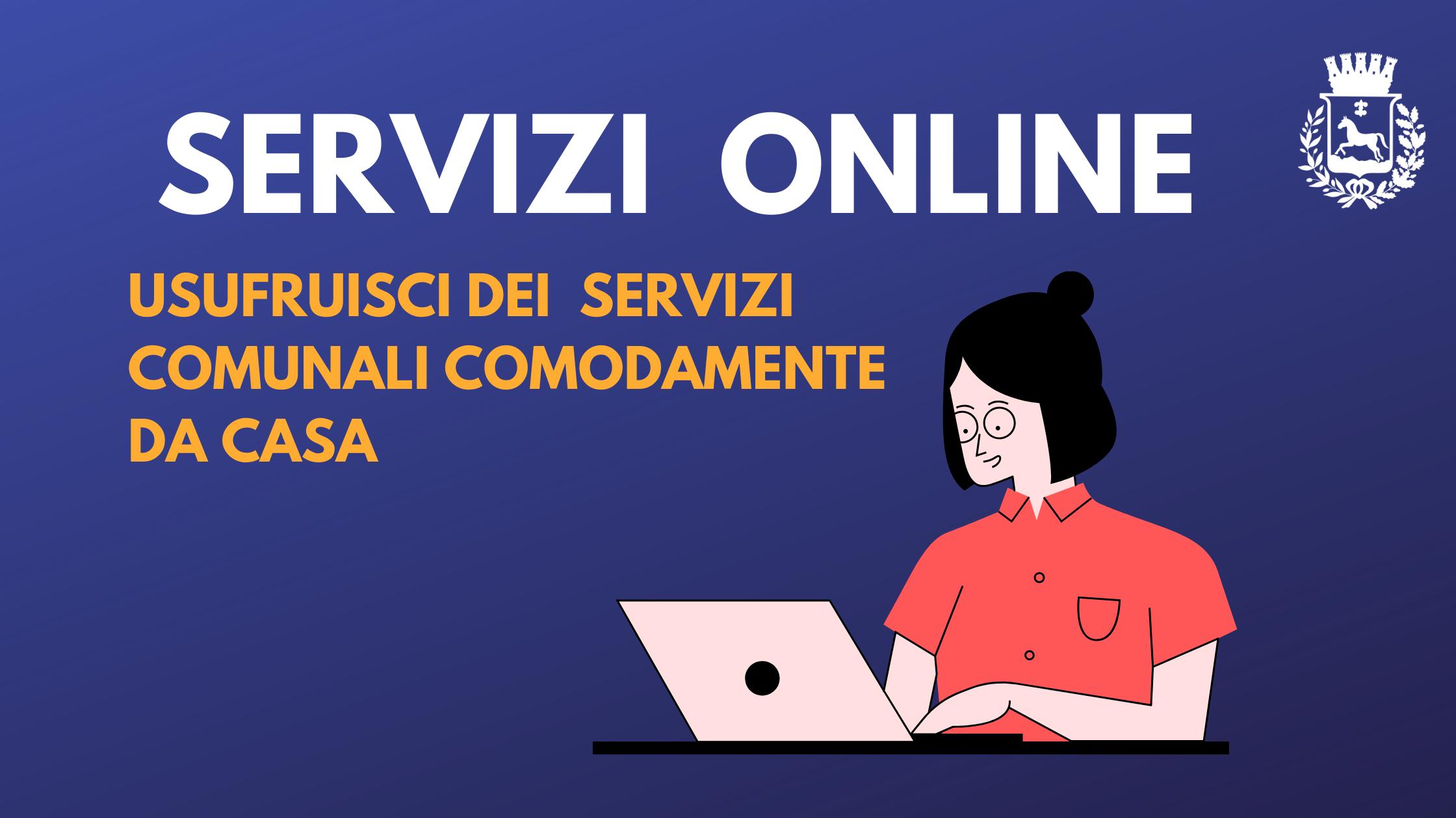 servizi online usufruisci dei seguenti servizi comunali comodamente da casa